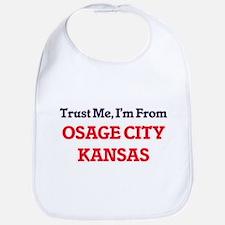 Trust Me, I'm from Osage City Kansas Bib
