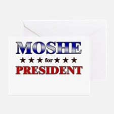 MOSHE for president Greeting Card