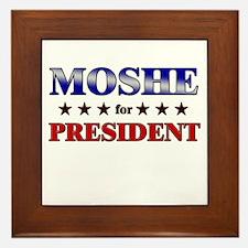 MOSHE for president Framed Tile