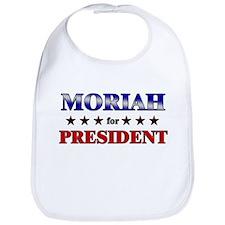 MORIAH for president Bib