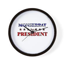 MONSERRAT for president Wall Clock