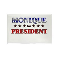 MONIQUE for president Rectangle Magnet