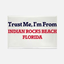 Trust Me, I'm from Indian Rocks Beach Flor Magnets