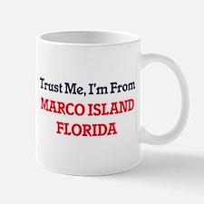 Trust Me, I'm from Marco Island Florida Mugs