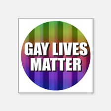 Gay Lives Matter Sticker