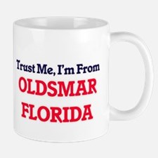 Trust Me, I'm from Oldsmar Florida Mugs