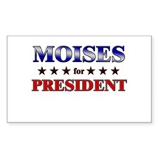 MOISES for president Rectangle Decal