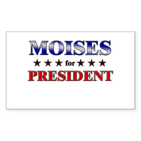 MOISES for president Rectangle Sticker