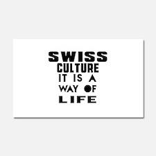 Swiss Culture It Is A Way Of Li Car Magnet 20 x 12