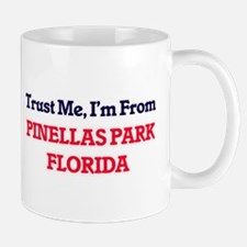 Trust Me, I'm from Pinellas Park Florida Mugs