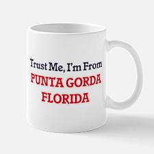 Trust Me, I'm from Punta Gorda Florida Mugs