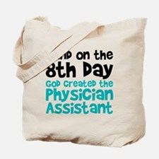 Physician Assistant Creation Tote Bag