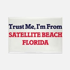 Trust Me, I'm from Satellite Beach Florida Magnets