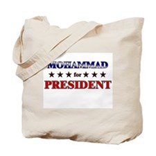 MOHAMMAD for president Tote Bag