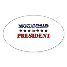 MOHAMMAD for president Oval Decal