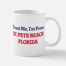 Trust Me, I'm from St. Pete Beach Florida Mugs