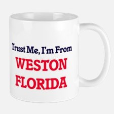 Trust Me, I'm from Weston Florida Mugs