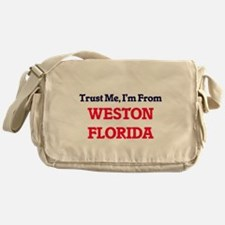 Trust Me, I'm from Weston Florida Messenger Bag