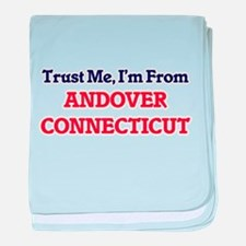 Trust Me, I'm from Andover Connecticu baby blanket