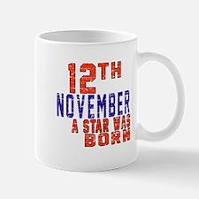 12 November A Star Was Born Mug