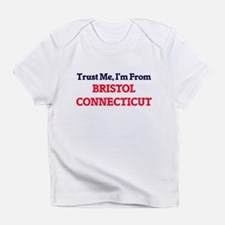 Trust Me, I'm from Bristol Connecti Infant T-Shirt