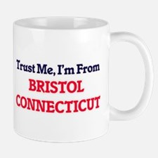 Trust Me, I'm from Bristol Connecticut Mugs
