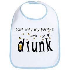 Save Me, My Parents Are Drunk Bib