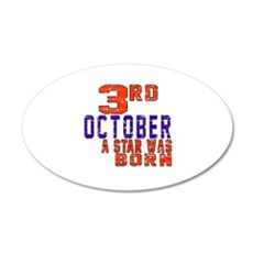 3 October A Star Was Born Wall Decal