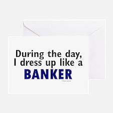 Dress Up Like A Banker Greeting Card
