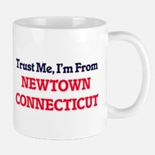 Trust Me, I'm from Newtown Connecticut Mugs