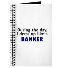 Dress Up Like A Banker Journal