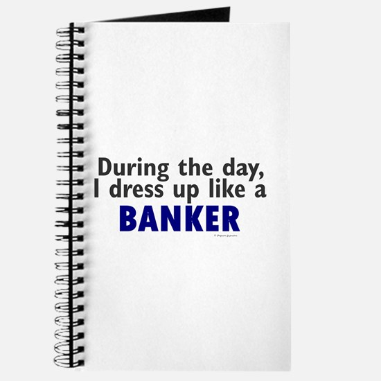 Dress Up Like A Banker Journal