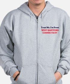 Trust Me, I'm from West Hartford Connec Zip Hoodie