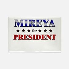MIREYA for president Rectangle Magnet