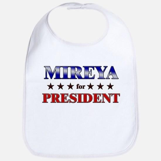 MIREYA for president Bib