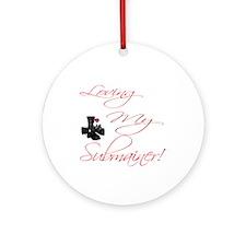 loving my submariner Ornament (Round)
