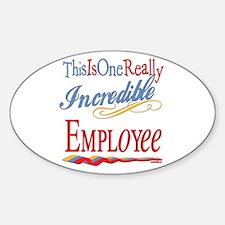 Incredible Employee Oval Decal
