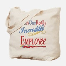 Incredible Employee Tote Bag