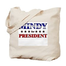 MINDY for president Tote Bag
