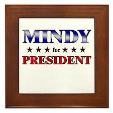 MINDY for president Framed Tile