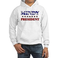 MINDY for president Hoodie