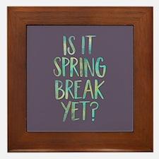 Is it Spring Break Yet? Framed Tile