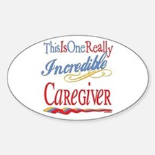 Incredible Caregiver Oval Decal