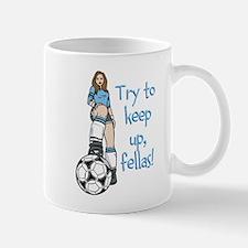 Keep Up Fellas Mugs