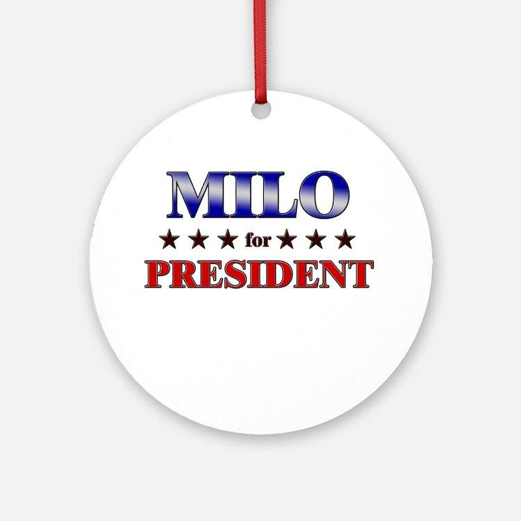 MILO for president Ornament (Round)