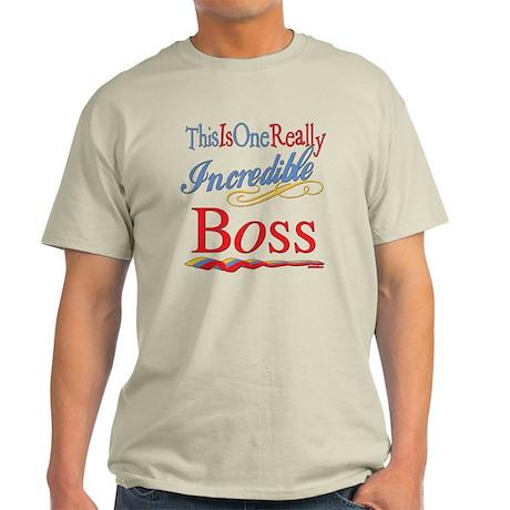 Incredible Boss Light T-Shirt