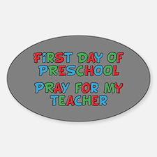 Pray for My Preschool Teacher Decal
