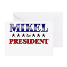 MIKEL for president Greeting Card
