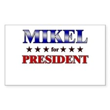 MIKEL for president Rectangle Decal