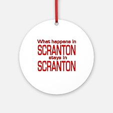 What happens in SCRANTON Ornament (Round)